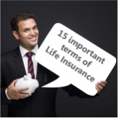 15 Importa15 Important terms for Life Insurance policiesnt terms that you should know before buying Life Insurance policies