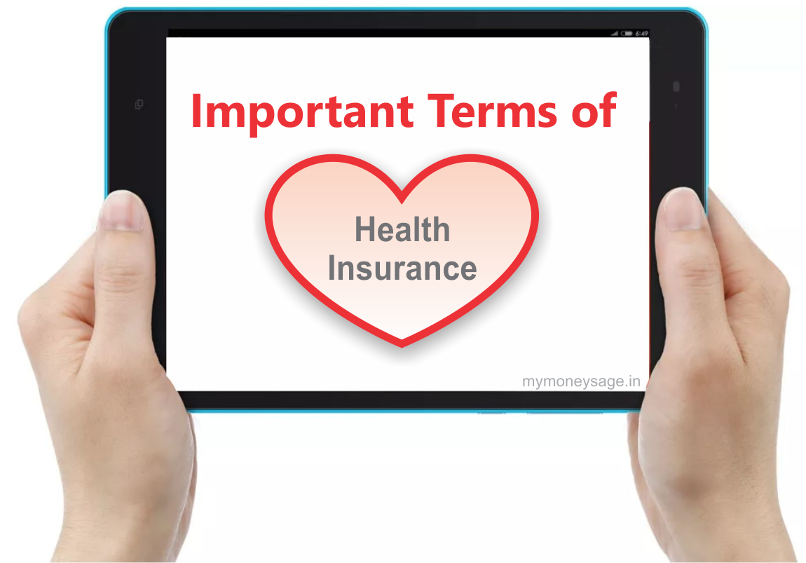 9 Important terms of Health insurance