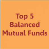 Top 5 Balanced Mutual Funds: Comparative Analysis