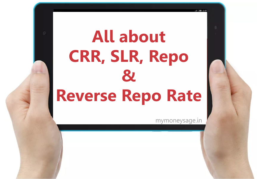 All about CRR, SLR, Repo Rate & Reverse Repo Rate