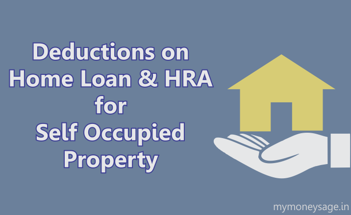 Tax deductions on home loan & HRA for Self Occupied House Property - main