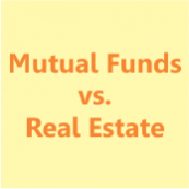 Mutual fund vs. real estate: which is a better investment?