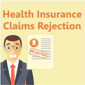 How to handle Health Insurance Claim rejection