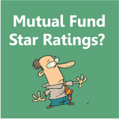 Should you rely on Mutual Fund Star Ratings?