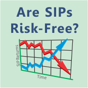 Are SIPs risk-free form of investment?