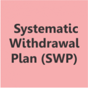 Why and How of Systematic Withdrawal Plan (SWP)