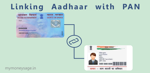 Why and How to Link Aadhaar with PAN