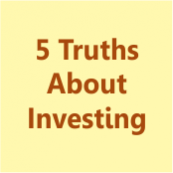5 Surprising Truths about Investing