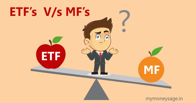 Mutual Funds V/s Exchange Traded Funds
