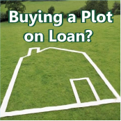 Should you invest in Plot by taking Loan ?