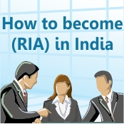How to become a Registered Investment Advisor (RIA) in India