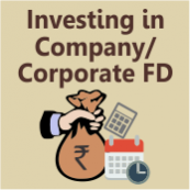 Should you be investing in Company/Corporate Fixed Deposits