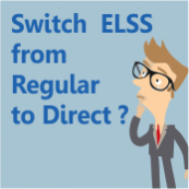 Can I switch regular plan of an ELSS fund to direct plan ?