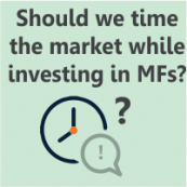 Should we time the market while investing in mutual funds?
