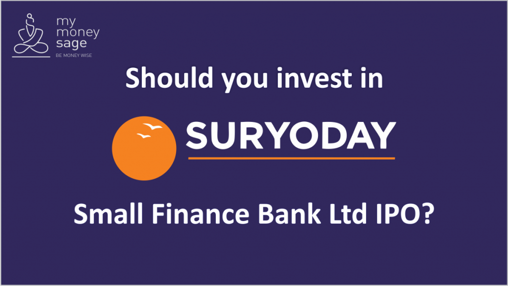 Should you invest in Suryoday Small Finance Bank Ltd IPO?